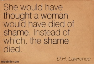 Quotation-D-H-Lawrence-thought-shame-woman-Meetville-Quotes-dh lawrence