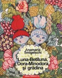 Luna_Betiluna_Dora_Minodora_si_gradina