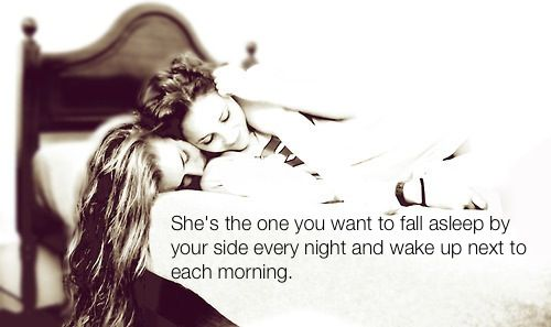 the one to fall asleep with and wake up next to each morning