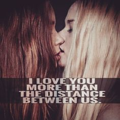 love you more than the distance between us