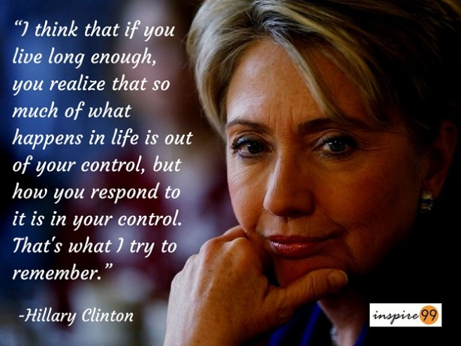 What-happens-in-life-is-not-in-your-control...Hillary-Clinton-Quotes-656x492