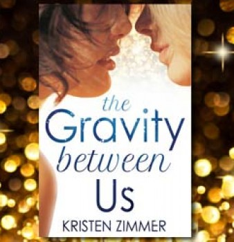 The-Gravity-Between-Us-Kristen-Zimmer