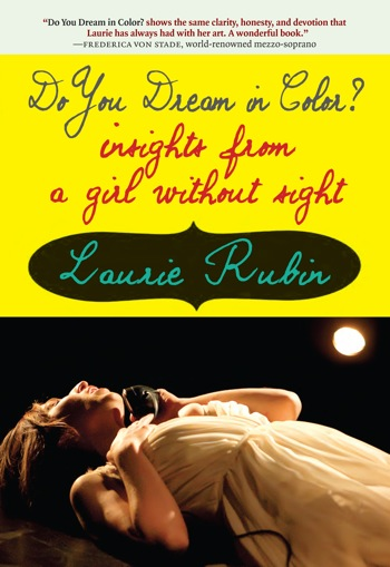 doyoudreamincolor-insights-from-a-giel-without-sight-by-laurie-rubin