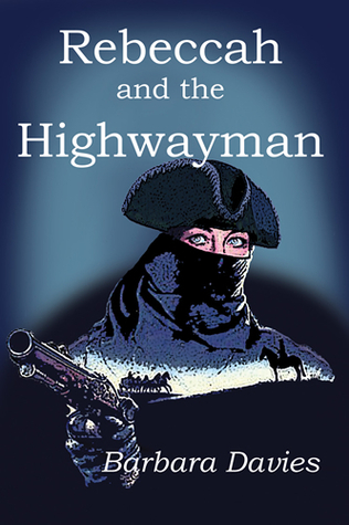rebeccah-and-the-highwayman-by-barbara-davies