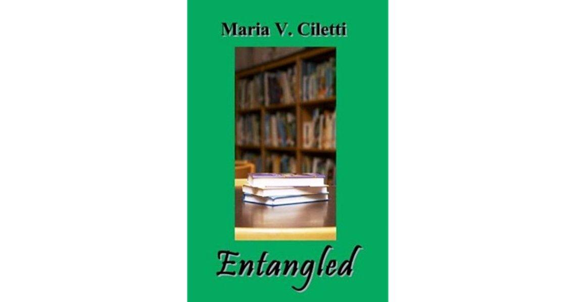entangled by maria v ciletti