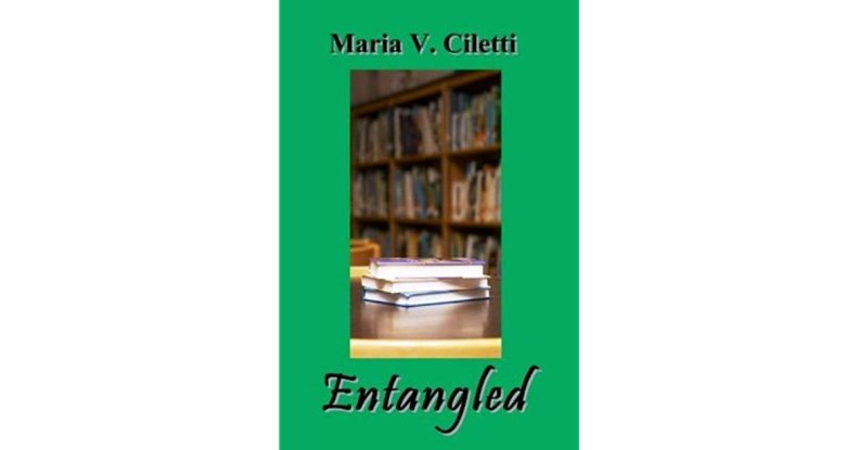 entangled by maria v ciletti