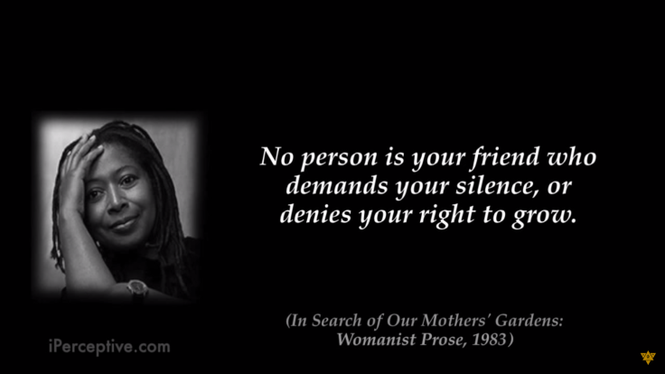 Alice-Walker-Quote-No-person-is-your-friend-who-demands