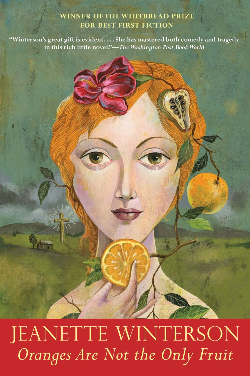 Oranges are not the only fruit by JeanetteWinterson