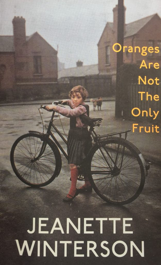 Oranges are not the only fruit by Jeanette Winterson4