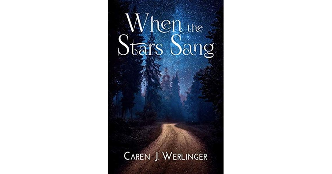 when the stars sang by caren j. werlinger